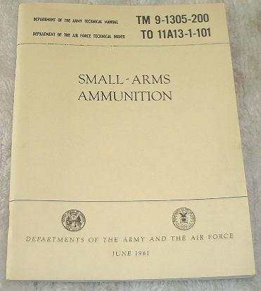 TM 9-1305-200: Small Arms Ammunition